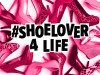 ShoeLover4Life_1920x1200_Desktop
