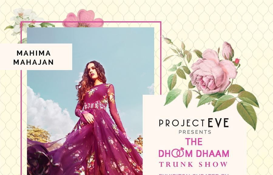 Dhoom Dhaam Trunk Show 2018 _ Style Gods