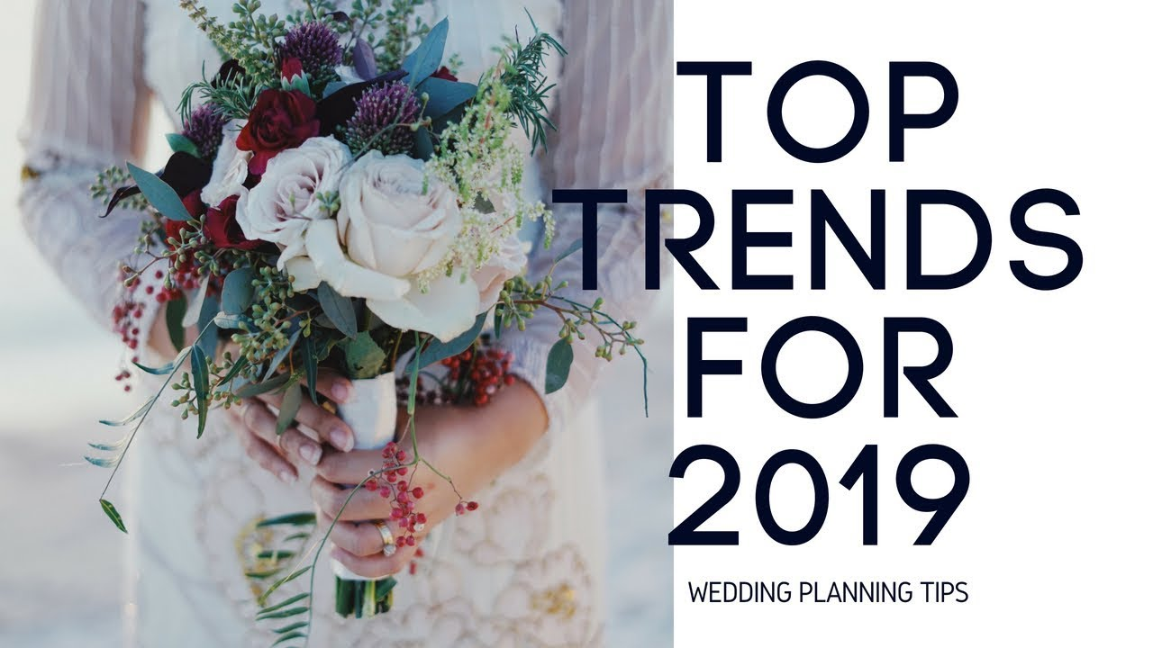2019 Wedding Trends.Experts Suggest These 2019 Wedding Trends Taking Over